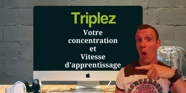 triplez sa concentration